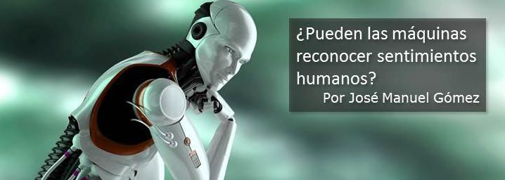 ¿Pueden las máquinas reconocer sentimientos humanos?